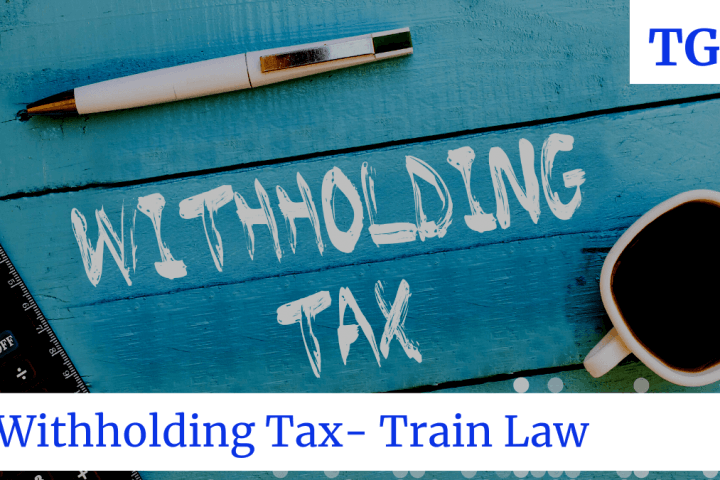 Withholding Income tax under train law