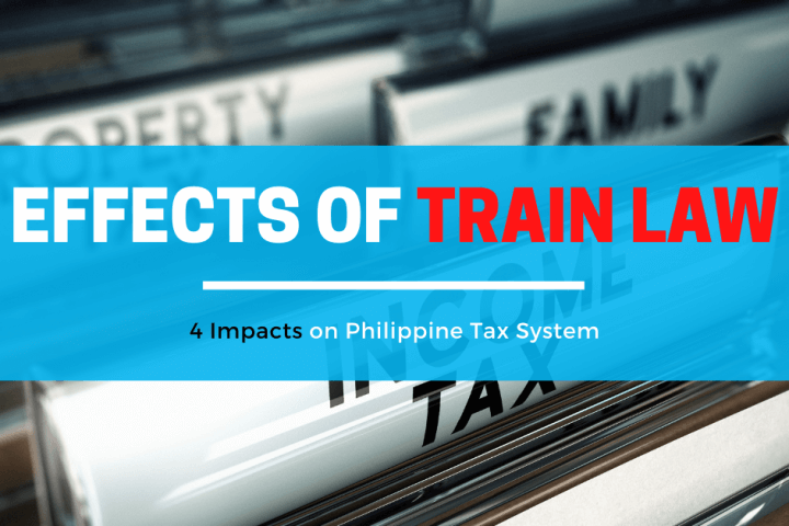 Effects of train law on Philippine tax system 2020