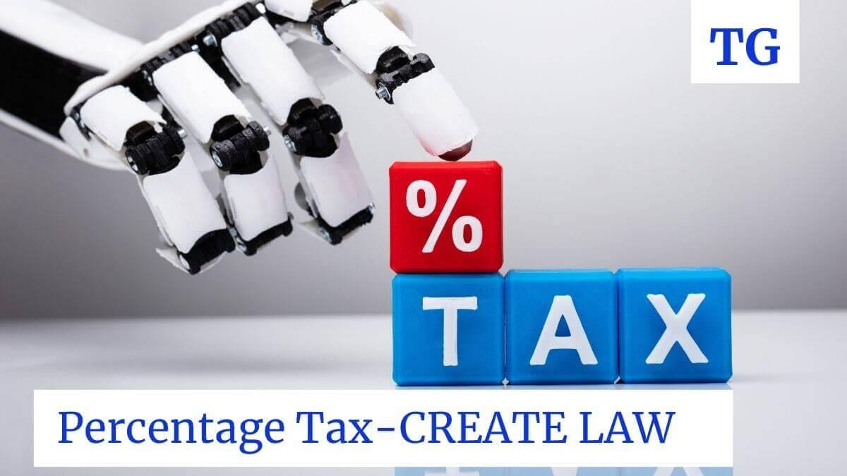 percentage tax under create law